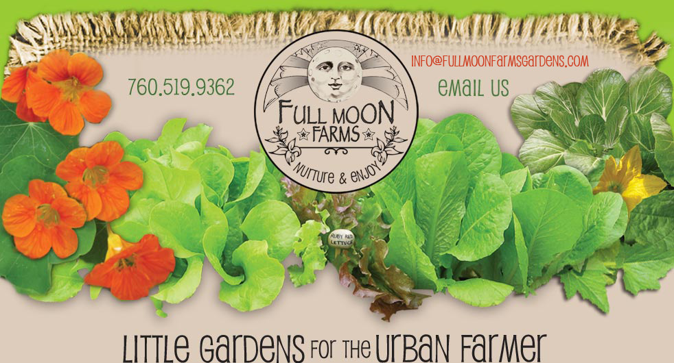 Full Moon Farms Vegetable Gardening 760.519.9362